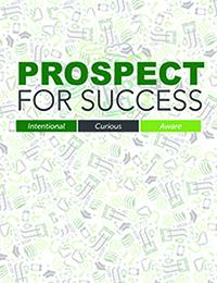 Cover for Prospect for Success: A Campus Guide for Developing Success, Inquiry and Cultural Awareness in First Year Students